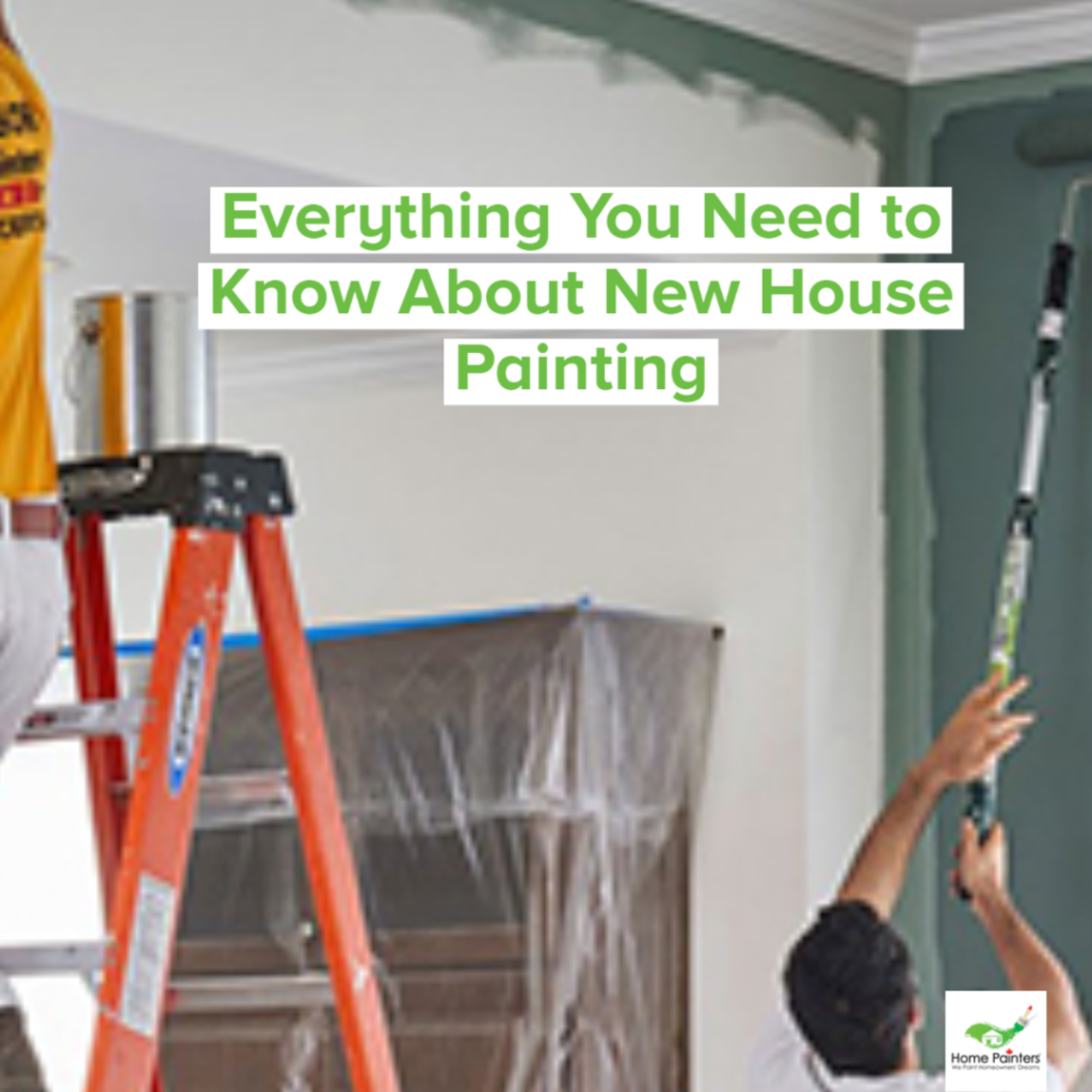 Everything you need to know about new house painting